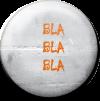 Magnetbutton Blablabla