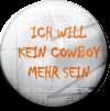 Magnetbutton Kein Cowboy